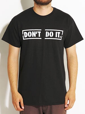 Consolidated Don't Do It Tee Black MD
