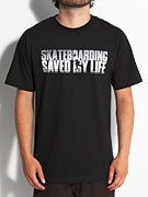 Skate Sauce Skateboarding Saved My Life T-Shirt