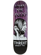 Threat by Zero Hill WTF Deck 8.375 x 32.375
