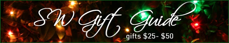 Gift Suggestions from $25-$50