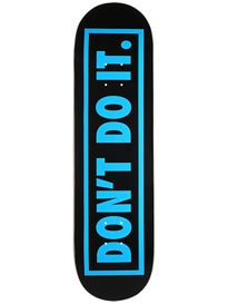 Consolidated Dont Do It Deck\ .5 x 31.75