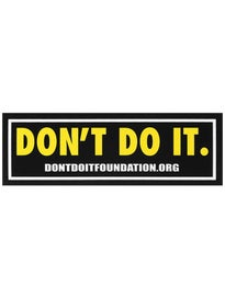Consolidated Dont Do It Foundation Sticker Black 5x2