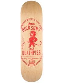 Deathwish Dickson Death Piss Deck 8.25 x 31.875
