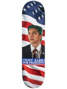 Heroin Karr For President Deck  8.38 x 32.25