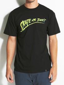 HUF Skate Or Dont T-Shirt
