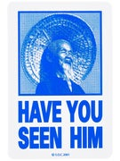 Powell Peralta Have You Seen Him Sticker Blue