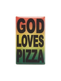 Pizza God Loves Pizza Pin