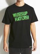 Shake Junt Wussup Haters Spray T-Shirt