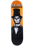 Zero Thomas Dead Presidents Deck  8.375 x 31.9