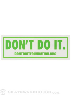 Consolidated Don't Do It Foundation Sticker Green