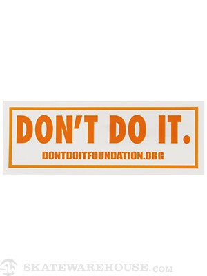 Consolidated Don't Do It Foundation Sticker Orange