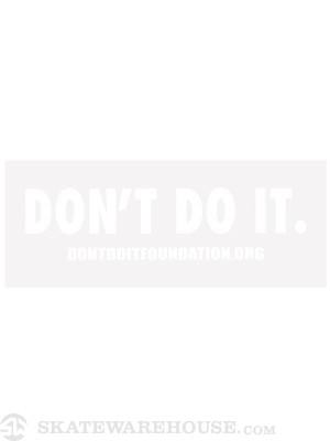 Consolidated Don't Do It Foundation Sticker White