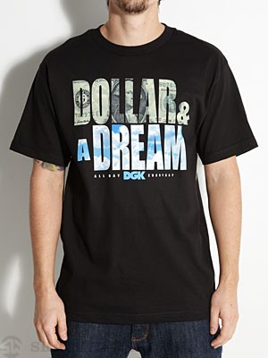 DGK Dollar & A Dream Tee Black LG